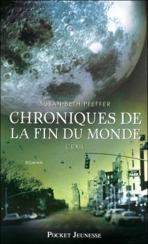 Couverture Chroniques de la fin du monde, tome 2 : L'exil