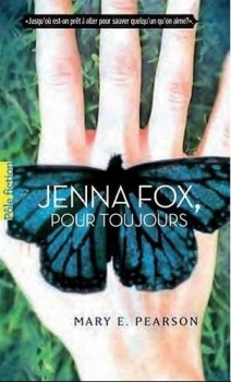 Couverture Jenna Fox, tome 1 : Jenna Fox, pour toujours