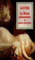 Couverture La morte amoureuse et autres contes/nouvelles fantastiques Editions Flammarion (GF - Etonnants classiques) 1995