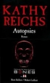 Couverture L'os manquant / Autopsies Editions Robert Laffont (Best-sellers) 2011