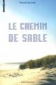 Couverture Le Chemin de Sable Editions Bayard (Millézime) 2011