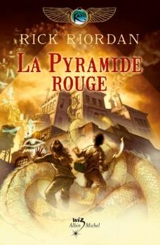 Couverture Les Chroniques de Kane, tome 1 : La Pyramide rouge