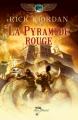 Couverture Les chroniques de Kane, tome 1 : La pyramide rouge Editions Albin Michel (Jeunesse - Wiz) 2011