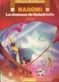 Couverture Nahomi, tome 3 : La chanson de Galadrielle Editions Le Lombard (BédéChouette) 1987