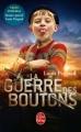 Couverture La guerre des boutons Editions Le Livre de Poche 2011