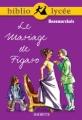 Couverture Le Mariage de Figaro Editions Hachette (Biblio lycée) 2006