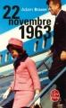 Couverture 22 novembre 1963 Editions Le Livre de Poche 2011