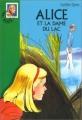 Couverture Alice et la dame du lac Editions Hachette (Bibliothèque verte) 2000