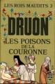 Couverture Les rois maudits, tome 3 : Les poisons de la couronne Editions Le Livre de Poche 1970