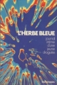 Couverture L'herbe bleue Editions France Loisirs 1971