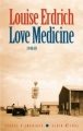 Couverture Love Medicine Editions Albin Michel 2008