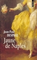 Couverture Jaune de Naples Editions Points 2011