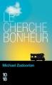 Couverture Le cherche bonheur Editions 10/18 2011