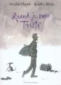 Couverture Quand je suis triste Editions Gallimard  (Jeunesse) 2005
