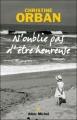 Couverture N'oublie pas d'être heureuse Editions Albin Michel 2009