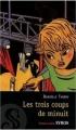 Couverture Les trois coups de minuit Editions Syros (Souris noire) 2009