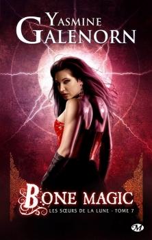 Couverture Les soeurs de la lune, tome 7 : Bone Magic