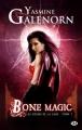 Couverture Les soeurs de la lune, tome 7 : Bone Magic Editions Milady 2011