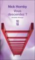 Couverture Vous descendez ?  Editions 10/18 (Domaine étranger) 2010