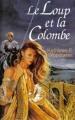 Couverture Le loup et la colombe Editions France Loisirs 1975