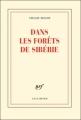 Couverture Dans les forêts de Sibérie Editions Gallimard  (Blanche) 2011