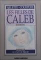 Couverture Les filles de Caleb, tome 2 : Blanche / Le Cri de l'oie blanche Editions Québec Amérique 1986