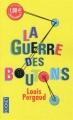 Couverture La guerre des boutons Editions Pocket 2011