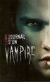 Couverture Journal d'un vampire, tome 01 : Le réveil Editions France loisirs 2009