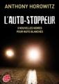 Couverture L'auto-stoppeur : 9 nouvelles noires pour nuits blanches Editions Le Livre de Poche (Jeunesse) 2011