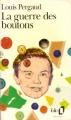 Couverture La guerre des boutons Editions Folio  1992