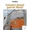 Couverture Comment devenir guerrier Massaï Editions Arhsens 2011