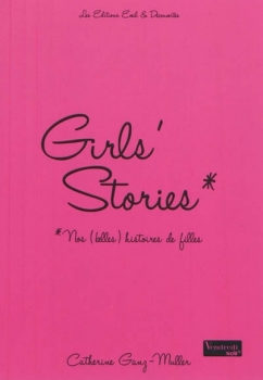 Couverture Girl's stories, tome 1 : Nos (belles) histoires de filles