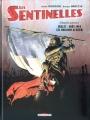 Couverture Les sentinelles, tome 1 : Juillet-Août 1914, les moissons d'acier Editions Delcourt 2009