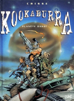 Couverture Kookaburra, tome 1 : Planète Dakoï