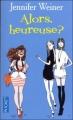 Couverture Alors, heureuse ? Editions Pocket 2011