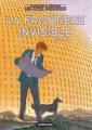 Couverture La Frontière invisible, tome 1 Editions Casterman 2002