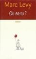 Couverture Où es-tu ? Editions France Loisirs 2002