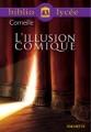 Couverture L'illusion comique Editions Hachette (Biblio lycée) 2003