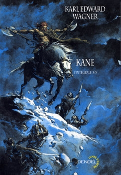 Kane, intégrale, tome 3 - Karl Edward Wagner