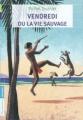 Couverture Vendredi ou la vie sauvage Editions Flammarion (Jeunesse) 2011