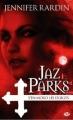 Couverture Jaz Parks, tome 1 : Jaz Parks s'en mord les doigts Editions Milady 2011