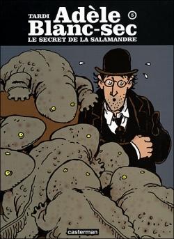 Couverture Les Aventures Extraordinaires d'Adèle Blanc-Sec, tome 05 : Le Secret de la salamandre