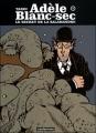 Couverture Les Aventures Extraordinaires d'Adèle Blanc-Sec, tome 05 : Le Secret de la salamandre Editions Casterman (Univers d'auteurs) 2007