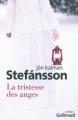 Couverture La tristesse des anges Editions Gallimard  (Du monde entier) 2011