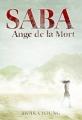 Couverture Les Chemins de poussière, tome 1 : Saba, Ange de la mort Editions Gallimard  (Jeunesse) 2011