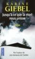 Couverture Jusqu'à ce que la mort nous unisse Editions Pocket (Policier) 2011