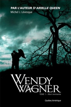 Couverture Wendy Wagner, tome 1 : Mort imminente