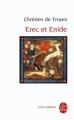 Couverture Erec et Enide Editions Le Livre de Poche (Lettres gothiques) 2010