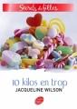 Couverture 3 filles et 10 kilos en trop / 10 kilos en trop Editions Le Livre de Poche (Jeunesse) 2008