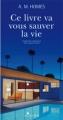 Couverture Ce livre va vous sauver la vie Editions Actes Sud 2008